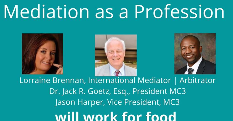 Mediation as a Profession presented by Will Work For Food
