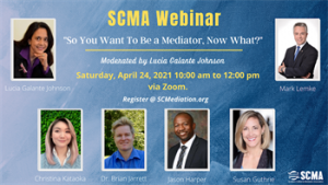 So You Want To Be A Mediator, Now What?
